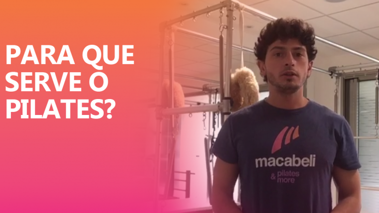 Para que serve Pilates?