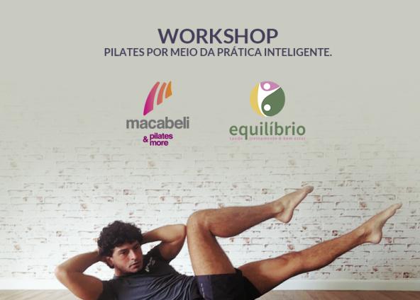 [Workshop] Pré- Pilates, Conceitos, Princípios e Integração ao método Pilates por meio da prática inteligente. –  Barretos –  SP