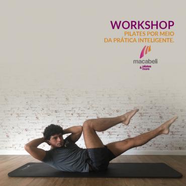 [Workshop] Pré- Pilates, Conceitos, Princípios e Integração ao método Pilates por meio da prática inteligente